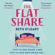 Beth O'Leary - The Flatshare (Unabridged)
