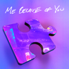 HRVY - ME BECAUSE OF YOU artwork