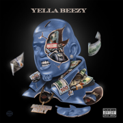 Restroom Occupied (feat. Chris Brown) - Yella Beezy - Yella Beezy