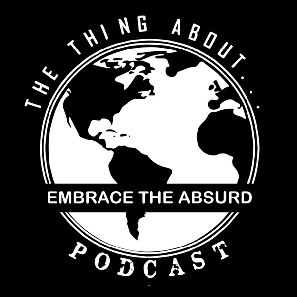 The Thing About Podcast