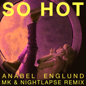 [Download] So Hot (Mk X Nightlapse Remix) MP3