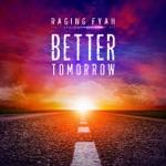 Raging Fyah - Better Tomorrow