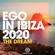 Ego in Ibiza 2020 Selected by MAGH (The Dream) - MAGH