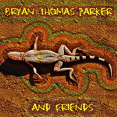 Bryan Thomas Parker - Wanna Go Together