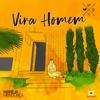 Vira Homem by Marília Mendonça iTunes Track 1