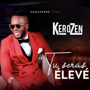 DJ KEROZEN - Tu seras élevé