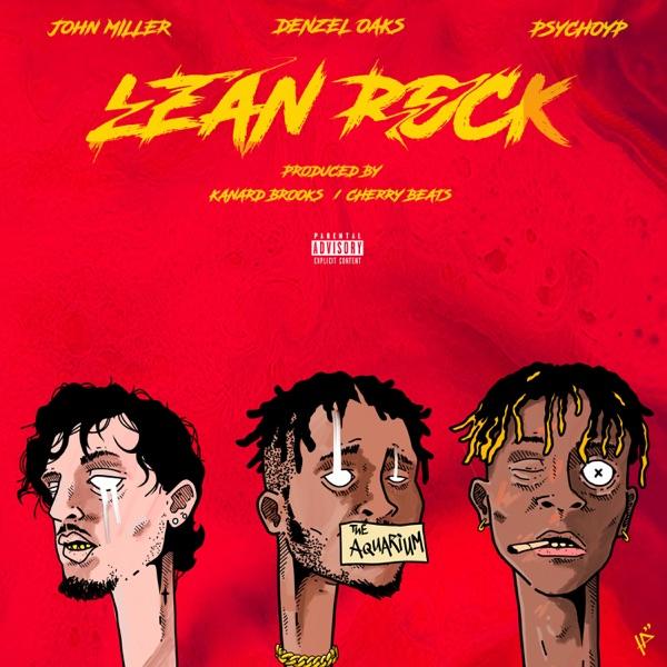 Lean Rock (feat. John Miller & Psychoyp) - Single