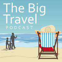 Podcast cover art for The Big Travel Podcast