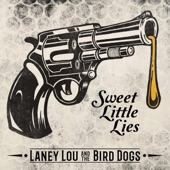 Laney Lou and the Bird Dogs - Time or Tears