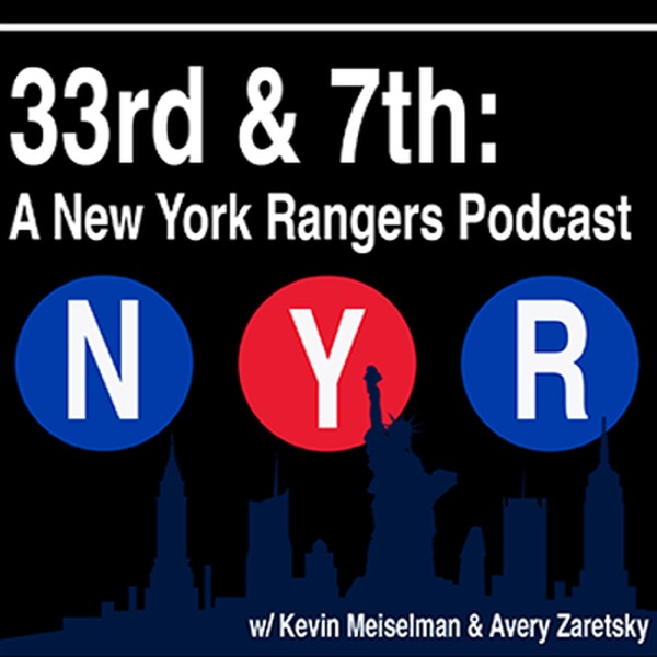 33rd & 7th: A New York Rangers Podcast
