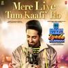 Mere Liye Tum Kaafi Ho From Shubh Mangal Zyada Saavdhan Single