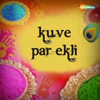 Raju Rajasthani, Mamta Vajpai & Puja Koshik - Kuve Par Ekli artwork
