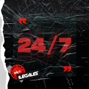 Ilegales - 24/7