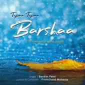 Topaa Topaa Barshaa  Bankim Patel - Bankim Patel