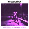 Intelligency - August (DJ DimixeR Remix) обложка