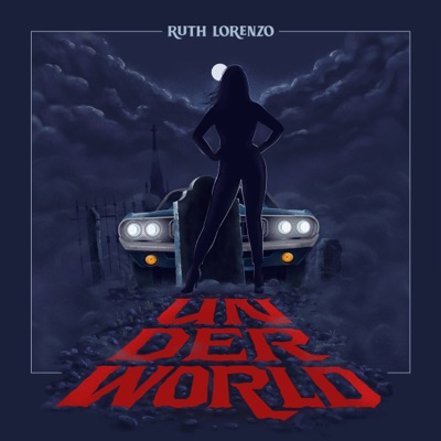 Underworld - Single - Ruth Lorenzo