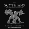 The Scythians: Nomad Warriors of the Steppe - Barry Cunliffe