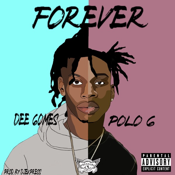 Forever (feat. Polo G) - Single
