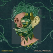 Sweet Crude - Ultimatum
