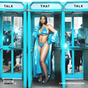 LightSkinKeisha - Talk That Talk (Rich Bitch)