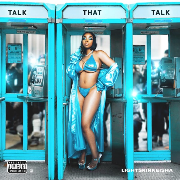 LightSkinKeisha - Talk That Talk