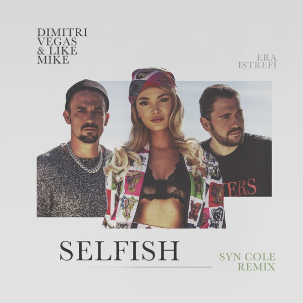 Selfish (Syn Cole Remix) - Single