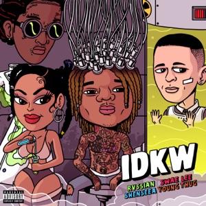 Rvssian, Shenseea & Swae Lee - IDKW feat. Young Thug