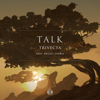 Trivecta & Bright Sparks - Talk (feat. Bright Sparks) artwork