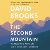 David Brooks - The Second Mountain: The Quest for a Moral Life (Unabridged)  artwork