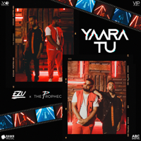 Download Mp3 Ezu & The PropheC - Yaara Tu - Single