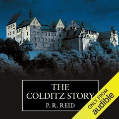 The Colditz Story (Unabridged)