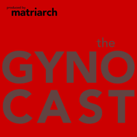 Podcast cover art for The Gynocast