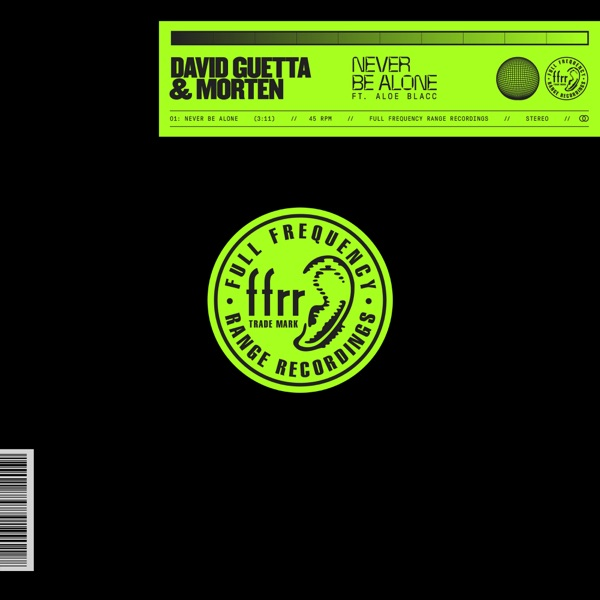 David Guetta & MORTEN - Never Be Alone (feat. Aloe Blacc)