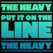 Put It on the Line (Theme from Borderlands) - The Heavy