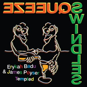 Tempted - Single - Erykah Badu & James Poyser