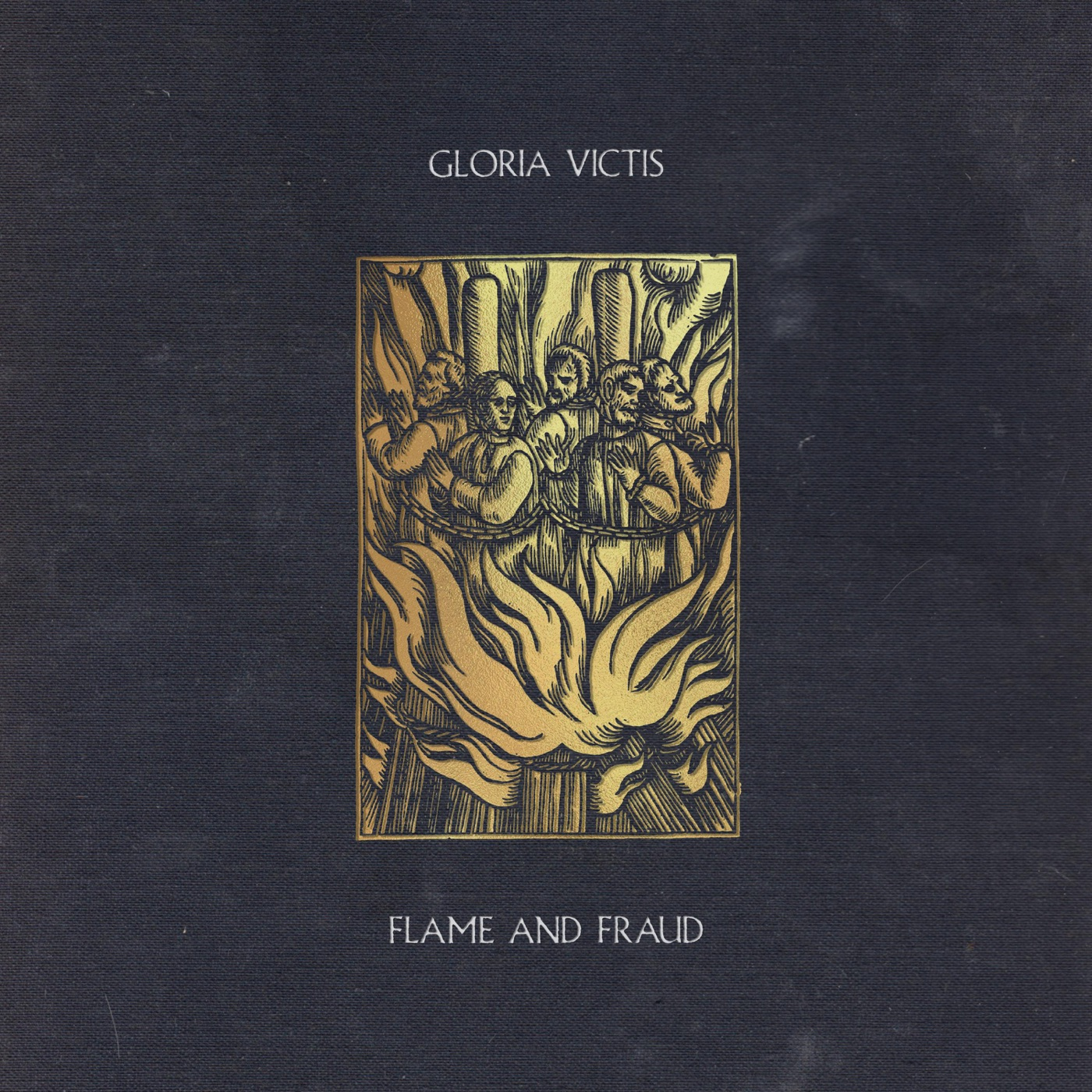 Gloria Victis - Flame and Fraud [EP] (2020)