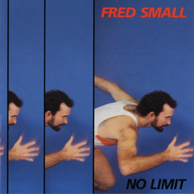 No Limit - Fred Small