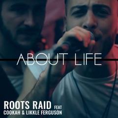 About Life (feat. Cookah & Likkle Ferguson)