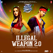 Illegal Weapon 2.0 From Street Dancer 3D   Jasmine Sandlas, Garry Sandhu, Tanishk Bagchi & Intense - Jasmine Sandlas, Garry Sandhu, Tanishk Bagchi & Intense