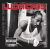 Ludacris Back for the First Time