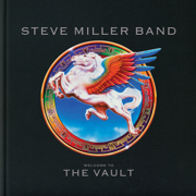 Welcome to the Vault - Steve Miller Band