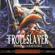 William King - Trollslayer: Gotrek and Felix: Warhammer Chronicles, Book 1 (Unabridged)