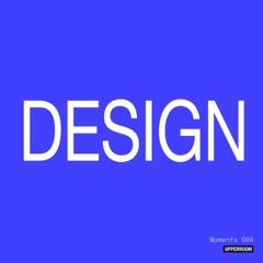 Moments: Design 004