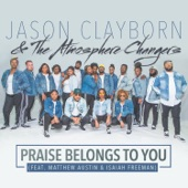 Isaiah Freeman - Praise Belongs To You (feat. Matthew Austin & Isaiah Freeman)