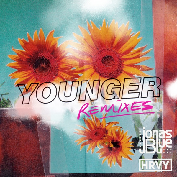 Younger (Remixes) - Single