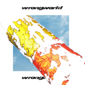 [Download] Wrongworld (feat. Mecca) MP3