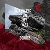 Always On My Way (feat. Na Polycat) by 80KIDZ