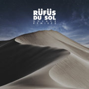 All I've Got (Mathame Remix) - RÜFÜS DU SOL - RÜFÜS DU SOL