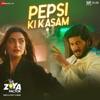 Shankar-Ehsaan-Loy & Benny Dayal - Pepsi Ki Kasam (From