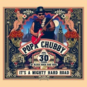 Popa Chubby - Let Love Free the Day